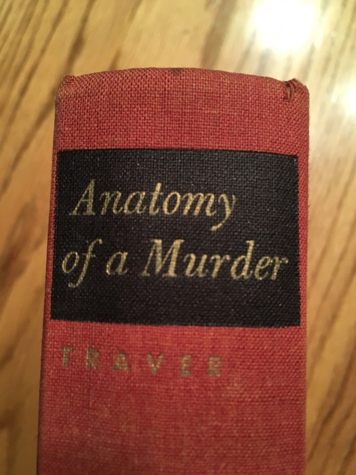 Anatomy Of A Murder Robert Traver 1958 Hardback Good Cond No